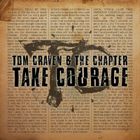 Tom Craven & The Chapter - Take Courage (Explicit)