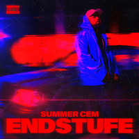 Summer Cem - Endstufe (Deluxe Edition [Explicit])