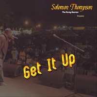 Solomon Thompson - Get It Up