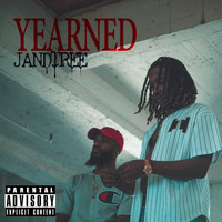 JandTree - Yearned (Explicit)