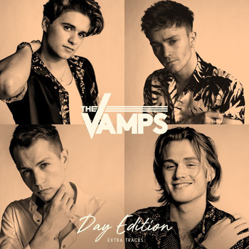 The Vamps - Night & Day (Day Edition – Extra Tracks [Explicit])