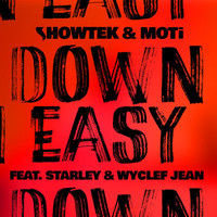 Showtek - Down Easy