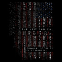 Clint Mansell - The New Radical (Original Motion Picture Soundtrack)