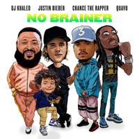 DJ Khaled feat. Justin Bieber, Chance the Rapper & Quavo - No Brainer (Explicit)