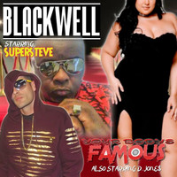 Blackwell - Your Body's Famous (feat. Supersteve & D. Jone$)