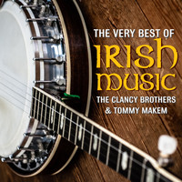 The Clancy Brothers & Tommy Makem - The Very Best Of Irish Music