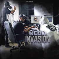 Neon - Invasion, Vol. 1 (Explicit)