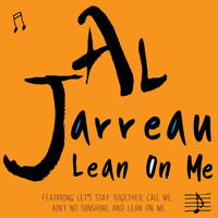 Al Jarreau - Lean on Me