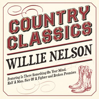 Willie Nelson - Country Classics - Willie Nelson