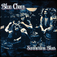 Blue Cheer - Summertime Blues