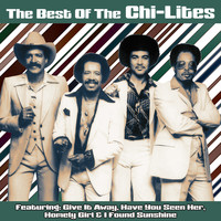 Chi-Lites - The Best of the Chi-Lites