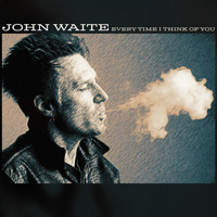John Waite - Every Time I Think of You