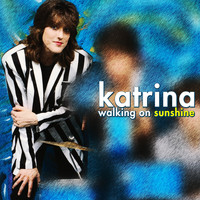 Katrina - Walking on Sunshine