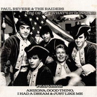 Paul Revere & The Raiders - Him or Me, What's It Gonna Be