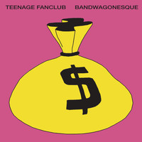 Teenage Fanclub - Bandwagonesque (Remastered)