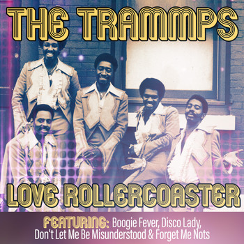 The Trammps - Love Rollercoaster