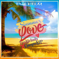 Tun Melody & Diego MP - Summer Love
