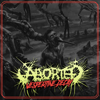 Aborted - Vespertine Decay