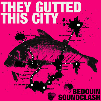 Bedouin Soundclash - They Gutted This City