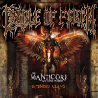 Cradle Of Filth - The Manticore and Other Horrors - Extended Claws (Explicit)