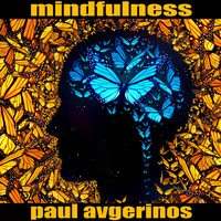 Paul Avgerinos - Mindfulness