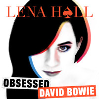 Lena Hall - Obsessed: David Bowie