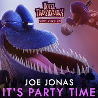 "Joe Jonas - It's Party Time (From ""Hotel Transylvania 3"")"