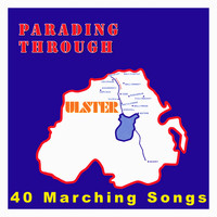 Various Artists - Parading Through Ulster - 40 Marching Songs