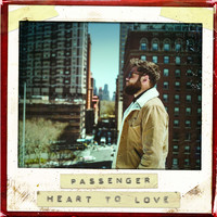 Passenger - Heart to Love
