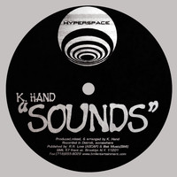 K Hand - Sounds