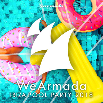 Various Artists - WeArmada Ibiza Pool Party 2018 (Armada Music)