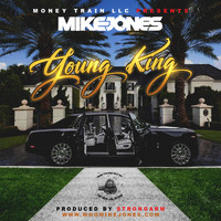 Mike Jones - Young King (Explicit)