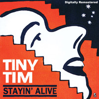 Tiny Tim - Staying Alive