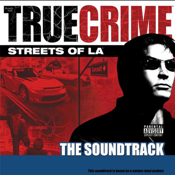 Various Artists - True Crime - Streets Of L.A. (Explicit)