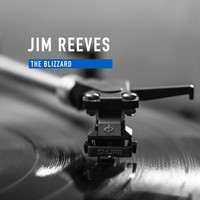 Jim Reeves - The Blizzard