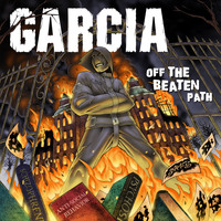 Garcia - Off the Beaten Path (Explicit)