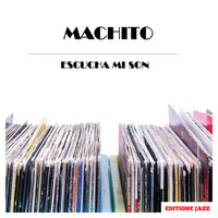 Machito - Escucha Mi Son