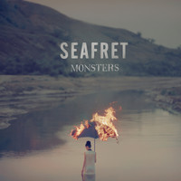 Seafret - Monsters