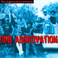 The Aggrovators - Dub Aggrovation