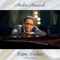 Herbie Hancock - Empty Pockets (All Tracks Remastered)