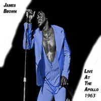 James Brown - Live At The Apollo 1963