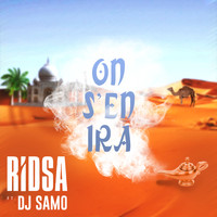 Ridsa / - On s'en ira (feat. DJ Samo) - Single