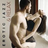 Erotic Jazz & Relax (2018) | Sensual Chill Saxaphone Band | High Quality  Music Downloads | 7digital United Kingdom