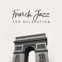 Coffee Shop Jazz - French Jazz for Relaxation