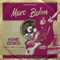Marc Bolan - There Was A Time