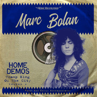 Marc Bolan - Tramp King Of The City