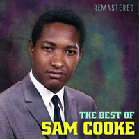 Sam Cooke - The Best of Sam Cooke (Remastered)