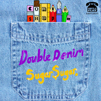 Cornershop - Double Denim / Sugar Sugar