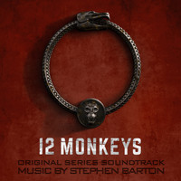 Stephen Barton - 12 Monkeys (Original Series Soundtrack)
