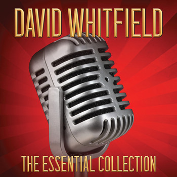 David Whitfield - DAVID WHITFIELD The Essential Collection